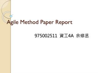 Agile Method Paper Report