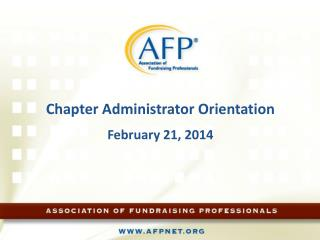 2013 CHAPTER ADMINISTRATORS' CALL