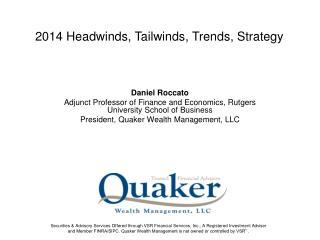 Daniel Roccato Adjunct Professor of Finance and Economics, Rutgers University School of Business