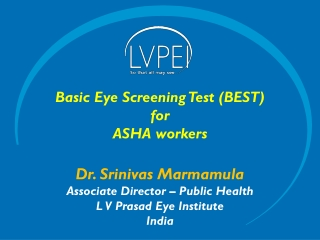 Basic Eye Screening Test (BEST) for ASHA workers