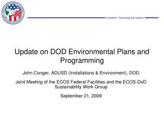 Update on DOD Environmental Plans and Programming
