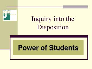 Inquiry into the Disposition