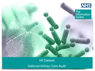 VA Dataset National Kidney Care Audit