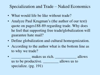 Specialization and Trade – Naked Economics
