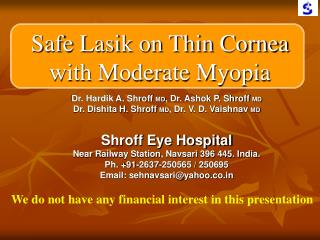 Safe Lasik on Thin Cornea with Moderate Myopia