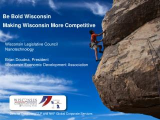 Be Bold Wisconsin Making Wisconsin More Competitive