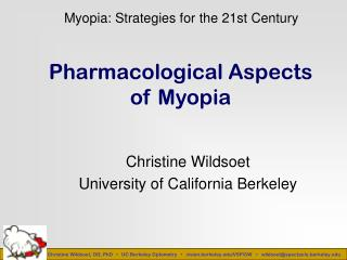 Pharmacological Aspects  of Myopia