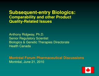 Subsequent-entry Biologics: Comparability and other Product Quality-Related Issues