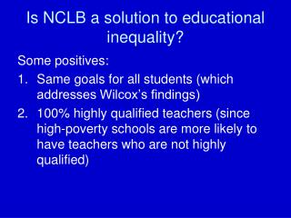 Is NCLB a solution to educational inequality?