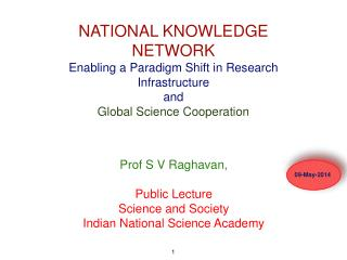 Prof S V Raghavan,  Public Lecture  Science and Society Indian National Science Academy