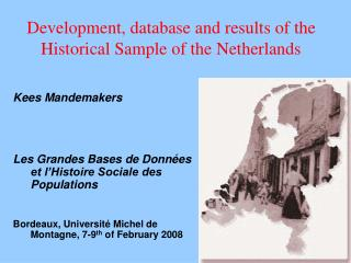 Development, database and results of the  Historical Sample of the Netherlands
