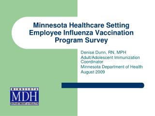 Minnesota Healthcare Setting Employee Influenza Vaccination Program Survey