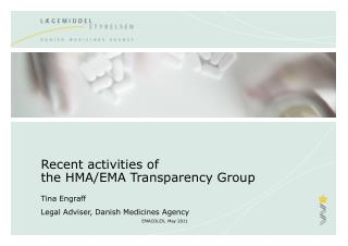 Recent activities of  the HMA/EMA Transparency Group