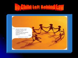 No Child Left Behind Law