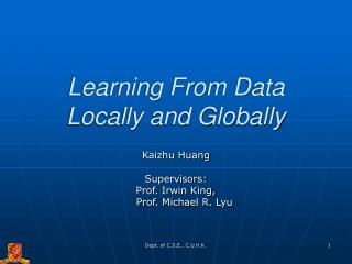 Learning From Data Locally and Globally