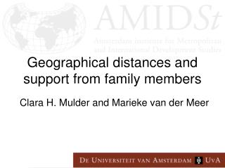 Geographical distances and support from family members