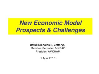 New Economic Model Prospects & Challenges