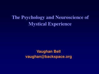 The Psychology and Neuroscience of