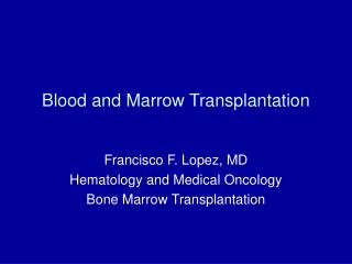 Blood and Marrow Transplantation