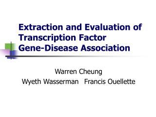 Extraction and Evaluation of Transcription Factor  Gene-Disease Association