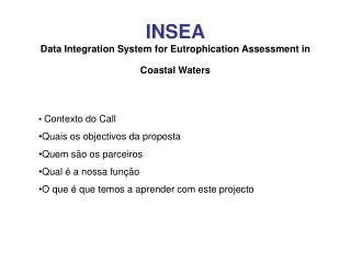 INSEA Data Integration System for Eutrophication Assessment in Coastal Waters