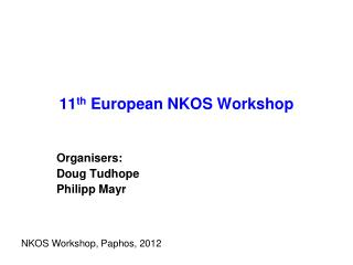 11 th  European NKOS Workshop
