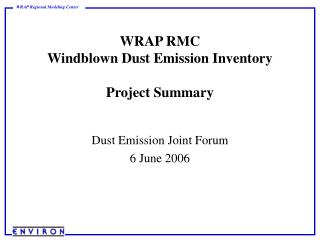 WRAP RMC  Windblown Dust Emission Inventory Project Summary