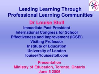 Leading Learning Through  Professional Learning Communities