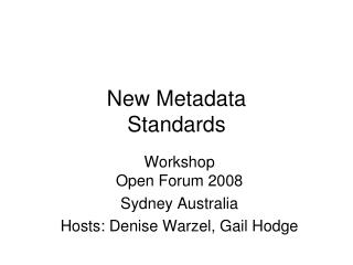 New Metadata  Standards