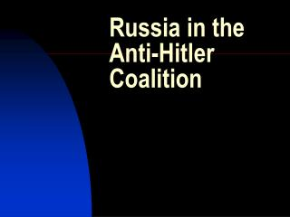 Russia in the Anti-Hitler Coalition
