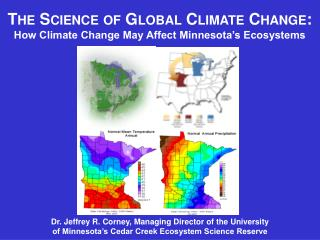 The Science of Global Climate Change:    How Climate Change May Affect Minnesota's Ecosystems