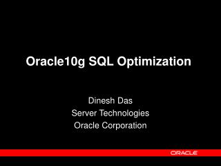 Oracle10g SQL Optimization