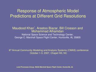 Response of Atmospheric Model Predictions at Different Grid Resolutions
