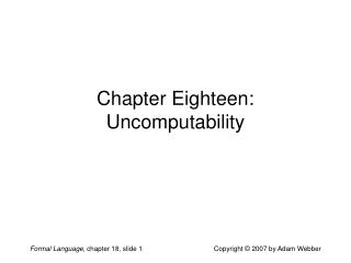 Chapter Eighteen: Uncomputability