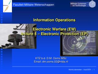 Information Operations Electronic Warfare (EW) lecture 4 – Electronic Protection (EP)
