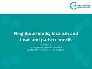 Neighbourhoods, localism and town and parish councils