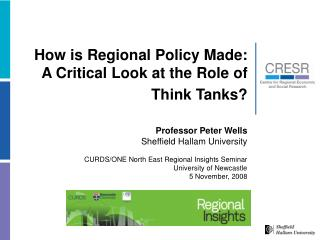 How is Regional Policy Made:  A Critical Look at the Role of Think Tanks?