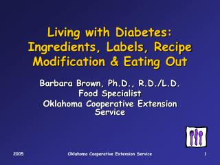 Living with Diabetes: Ingredients, Labels, Recipe Modification & Eating Out