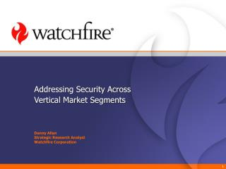 Addressing Security Across  Vertical Market Segments
