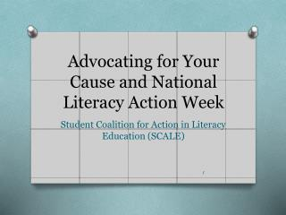 Advocating for Your Cause and National Literacy Action Week