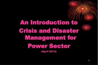 An Introduction to  Crisis and Disaster Management for Power Sector (April 2013)