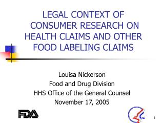 LEGAL CONTEXT OF  CONSUMER RESEARCH ON  HEALTH CLAIMS AND OTHER  FOOD LABELING CLAIMS