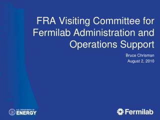 FRA Visiting Committee for  Fermilab Administration and Operations Support