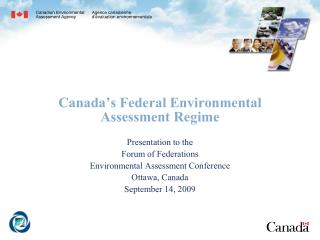 Canada's Federal Environmental Assessment Regime