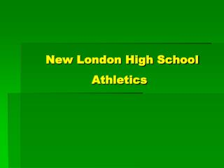 New London High School            Athletics