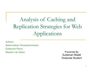 Analysis of Caching and Replication Strategies for Web Applications