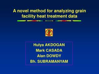 A novel method for analyzing grain facility heat treatment data