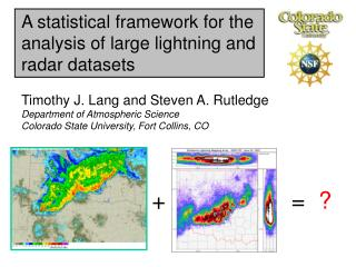 A statistical framework for the analysis of large lightning and radar datasets