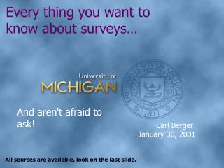 Every thing you want to know about surveys…