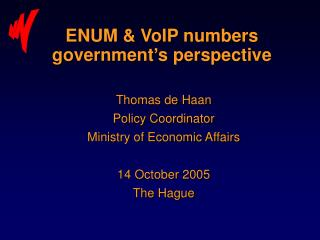 ENUM & VoIP numbers government's perspective